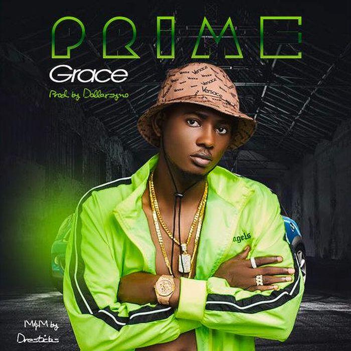 [Music] Prime – Grace | Mp3 Fea8ec10