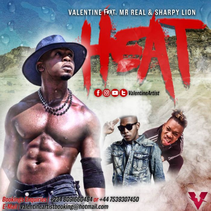 [Download Music] Valentine Ft. Mr Real & Sharpy Lion – Heat Fed14b10