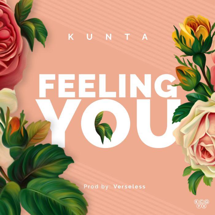 [Download Music] Kunta – Feeling You Feelin10