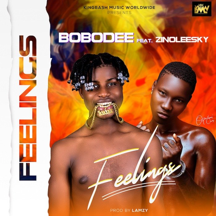 [Music] Bobodee – 'Feelings' Ft. Zinoleesky | Mp3 Feelin12