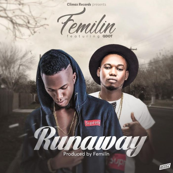 Femilin — Runaway Ft. Qdot | 9Jatechs Music Mp3  Femili10