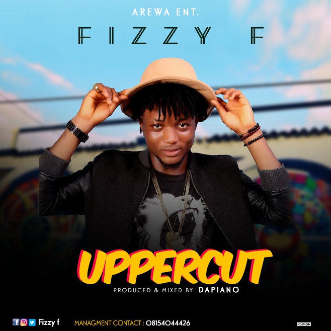 [Download Music] Fizzy F – Upper Cut (Prod. by Dapiano) Fizzy-10