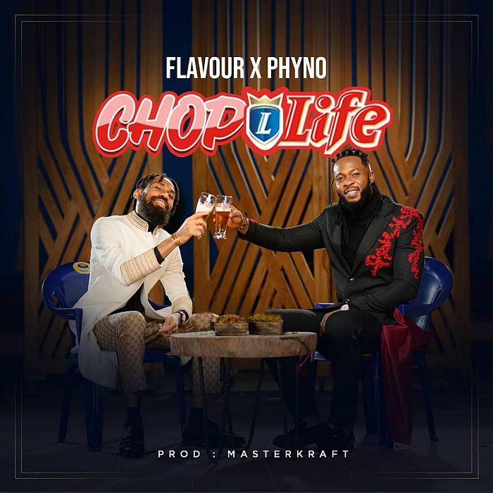 [Music] Flavour – Chop Life Ft. Phyno | Download Mp3 Flavou13