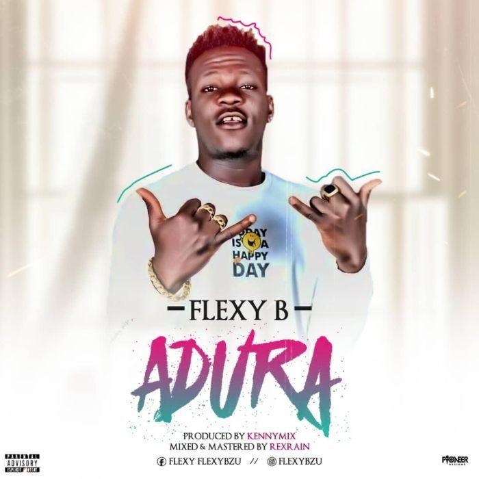 [Download Music] Flexy B – Adura (Prod. by RexRain) Flexy-10