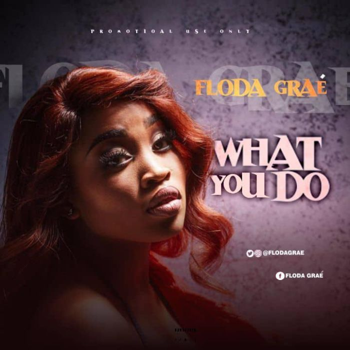 [Download Music] Floda Graé – What To Do Floda-10