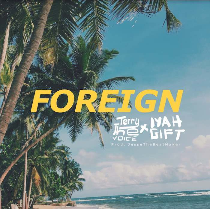 [Music] TerryTheVoice – Foreign | Mp3 Foreig10