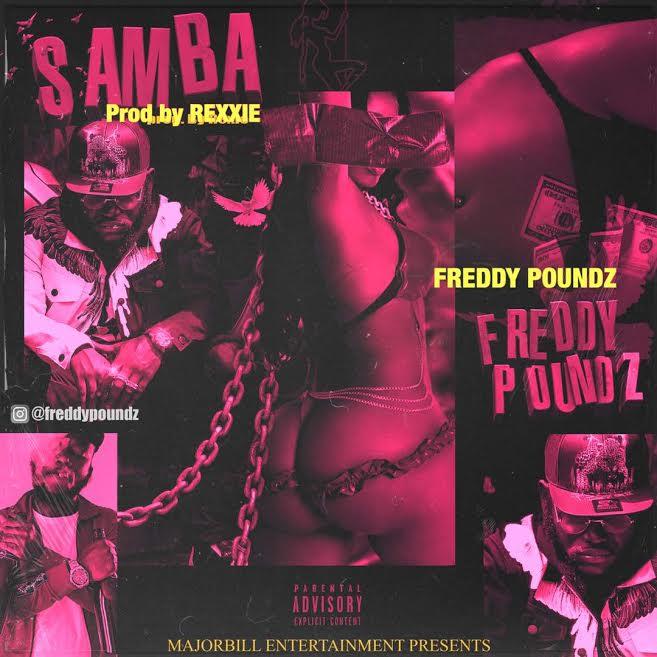 [Download Video] Samba By Freddy Poundz  Freddy12