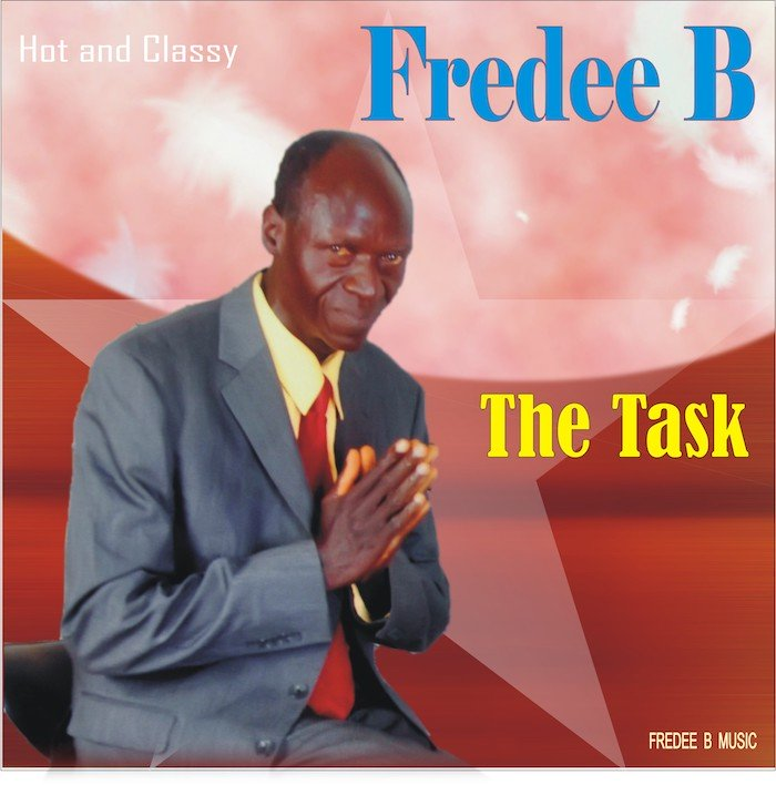 [Music] Fredee B – The Task | Mp3 Fredee10