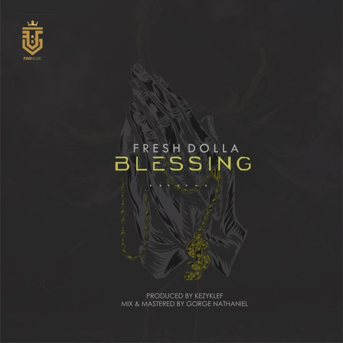 [Download Music] Fresh Dolla – Blessing Fresh-10