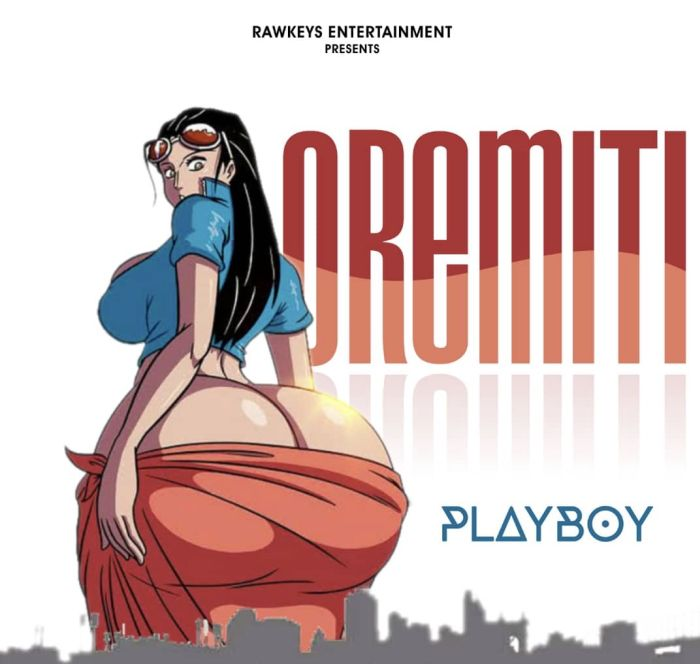 Playboycasted – Oremiti | 9Jatechs Music Mp3 Fullsi10
