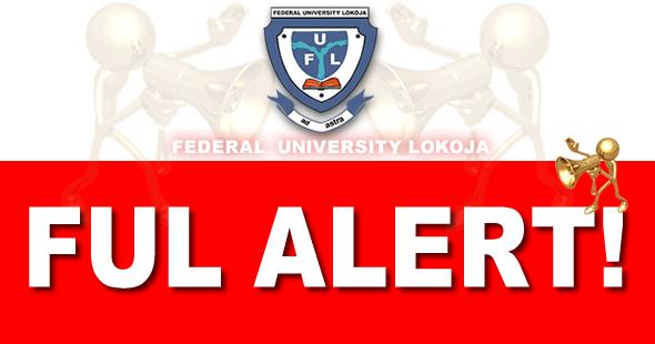 FRAUD ALERT: Federal University Lokoja (FULokoja) Notice to 2018/2019 Newly Admitted Students on Registration Fuloko11