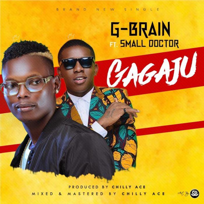 "G-Brain – ""Gagaju"" Ft. Small Doctor | 9Jatechs Music Mp3 G-brai10"