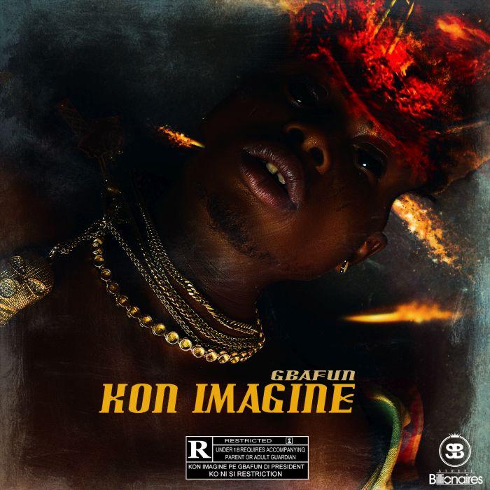 [Download Music] Gbafun – Kon Imagine Gbafun10