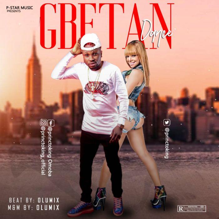 [Music] Princtoking – Gbetan Dance   Mp3 Gbetan10