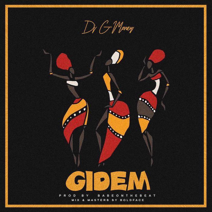 [Music] DJ G-Money – Gidem | Mp3 Gmoney10