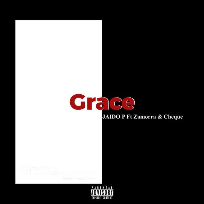 "Jaido P – ""Grace"" Ft. Zamorra & Cheque | 9Jatechs Music Mp3 Grace10"