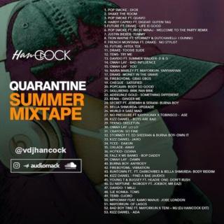 [Mixtape] DJ Hancock – Quarantine Summer Mixtape | Mp3 Hancoc10