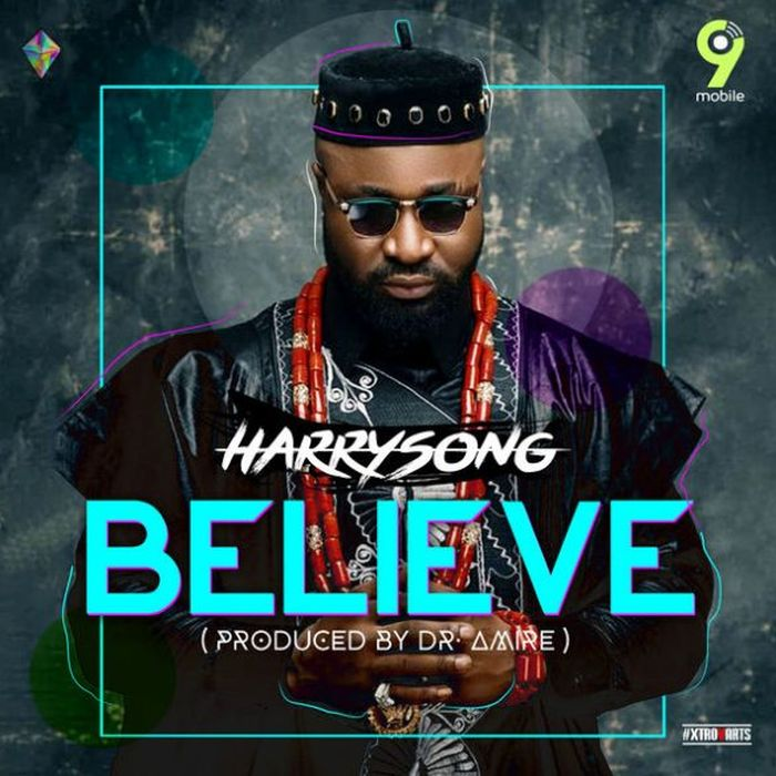 Harrysong – Believe | 9Jatechs Music Mp3  Harrys15