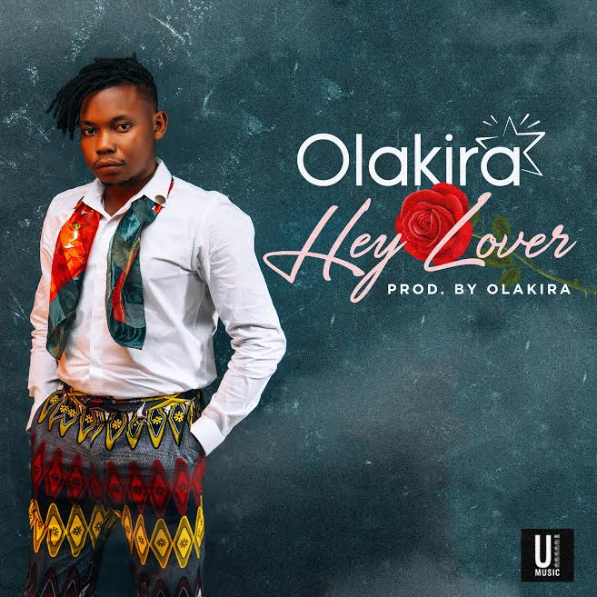 [Download Music] Olakira – Hey Lover Hey-lo10