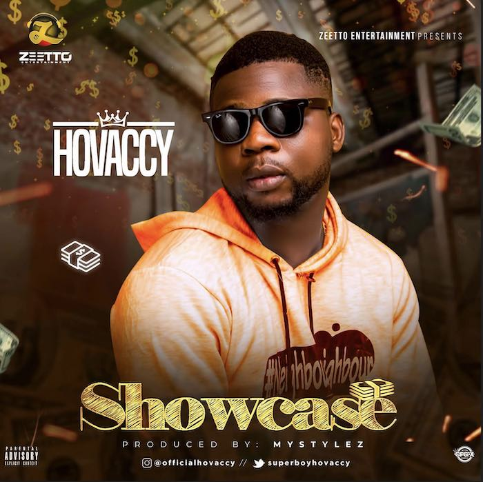 [Music] Hovaccy – Showcase | Mp3 Hova10