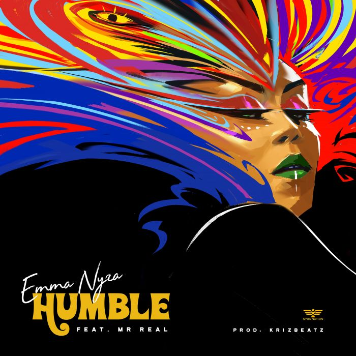 "Emma Nyra – ""Humble"" Ft. Mr. Real | 9Jatechs Music Mp3 Humble14"