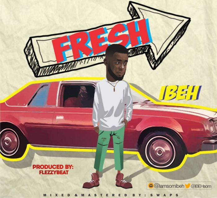 [Download Music] Ibeh – Fresh Ibeh-j10