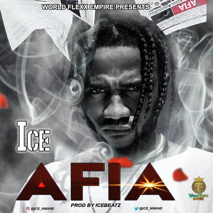 [Music] Ice – Afia | Mp3 Ice210