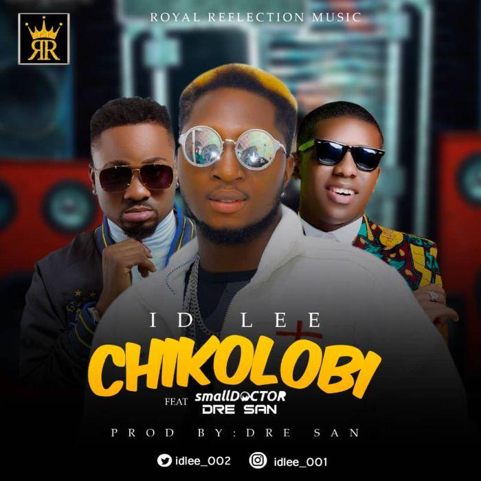 [Download Music] ID Lee Ft. Small Doctor & Dre San – Chikolobi Id_lee10