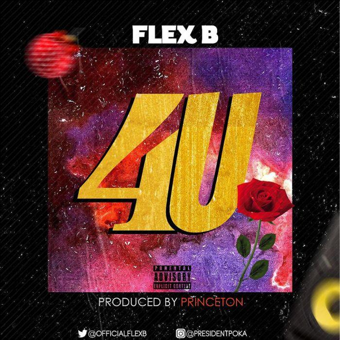 [Download Music] Flex B – 4U Image-10