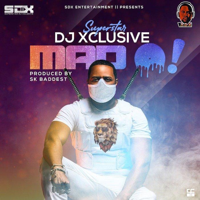 [Music] DJ Xclusive – Mad O   Mp3 Image021