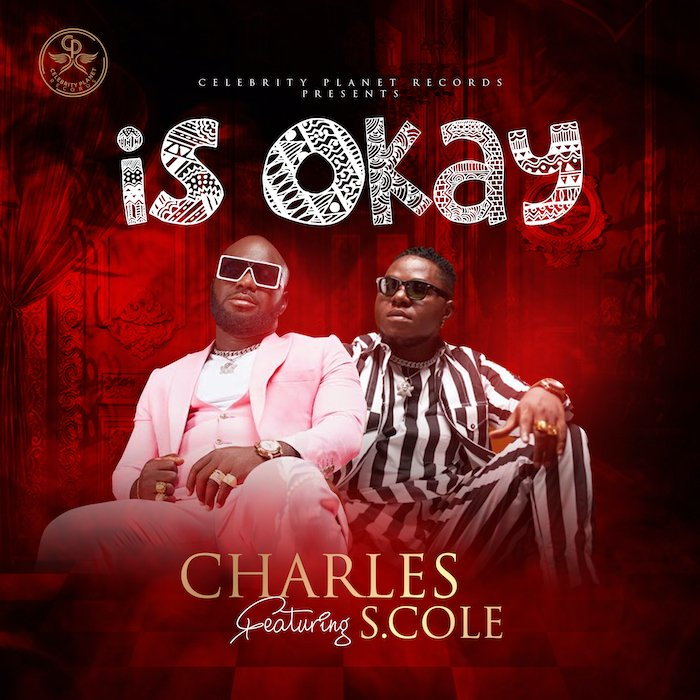 [Music] Charles Ft. S.Cole – Is Okay   Mp3 Image028