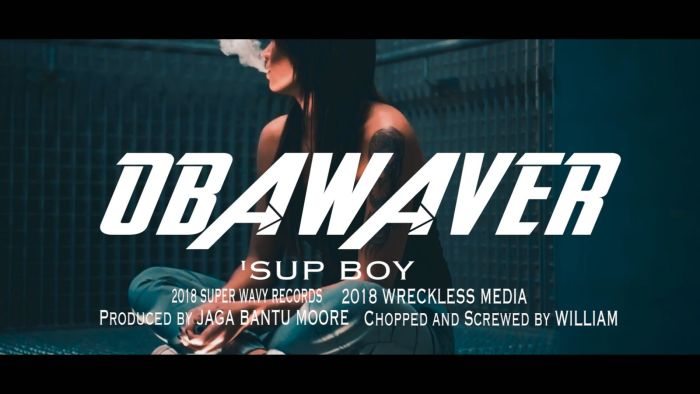 [Download Music] Oba Waver – Sup Boy (Prod. by Jaga Bantu Moor) Image113