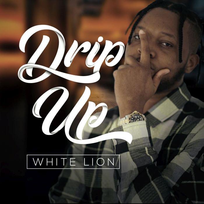 White Lion – Drip Up   9Jatechs Music Mp3 Image120