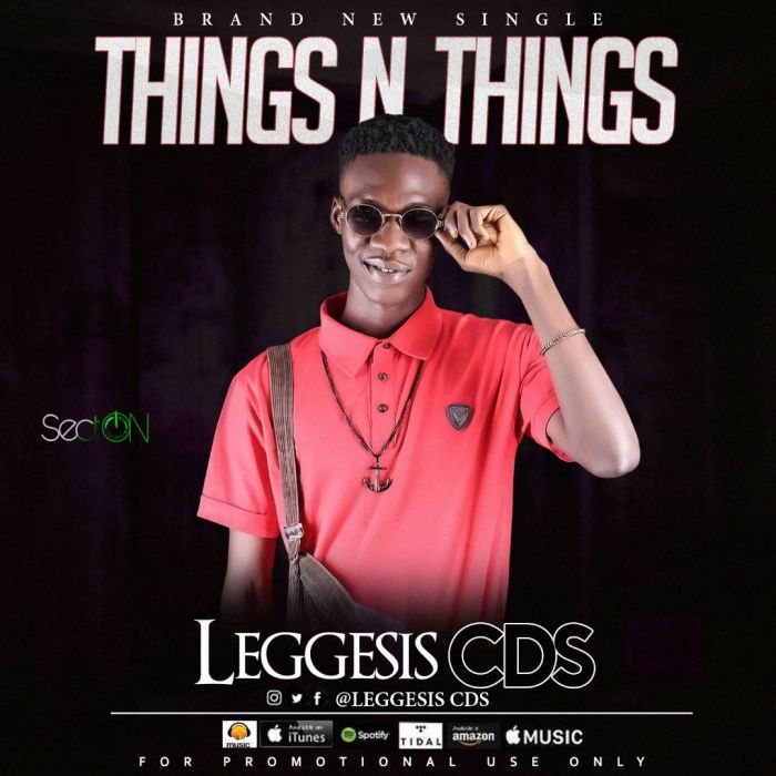 [Download Music] Leggesis CDS – Things n Things Img-2012