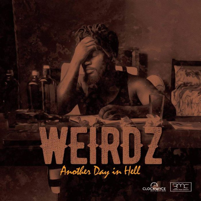 [Download Music]  Another Day In Hell by Weirdz  Img-2029