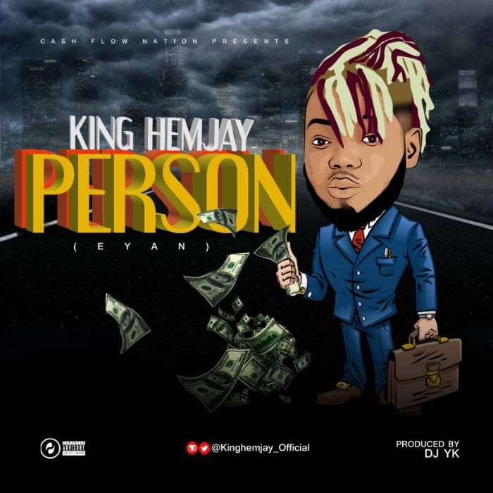 [Download Music] Person (Eyan) by King Hemjay  Img-2035