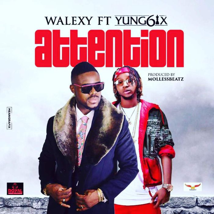 [Download Video] Attention By Walexy Ft Yung6ix  Img-2043