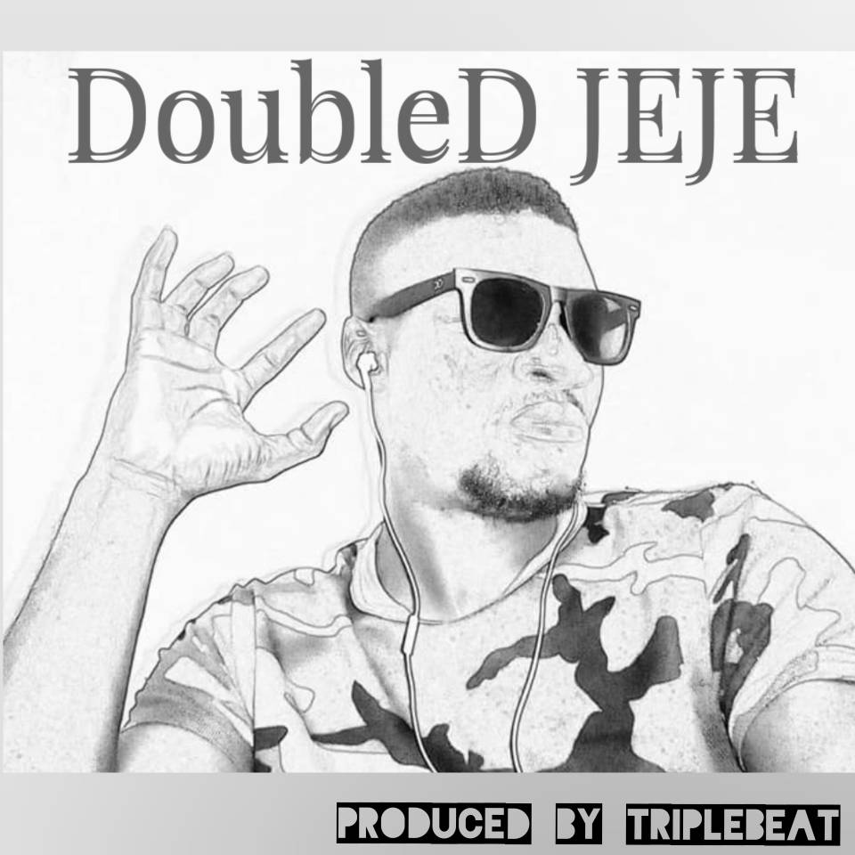 [Download Music] Double D – Jeje (Prod By TribleBeat)  Img-2054