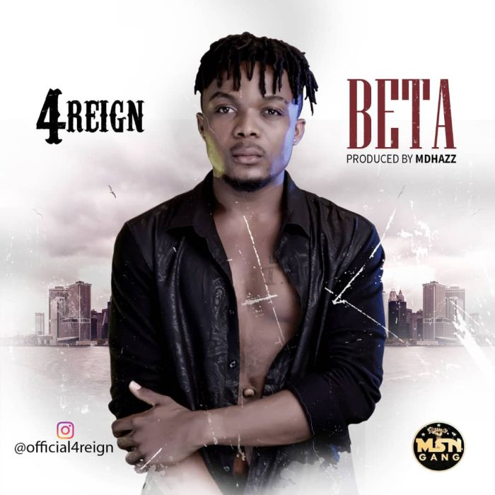 [Download Music] Beta By 4Reign  Img-2055