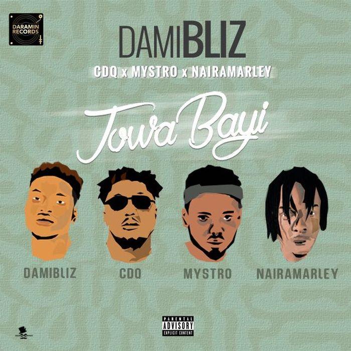 [Download Music] Damibliz Ft. CDQ x Mystro x Naira Marley – Jowa Bayi Img-2081