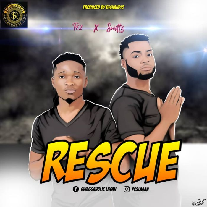 [Download Music] Pc2 x Swittz – Rescue Img-2121