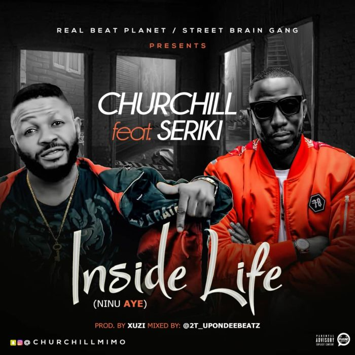 [Download Music] Churchill Ft. Seriki – Inside Life Img-2125