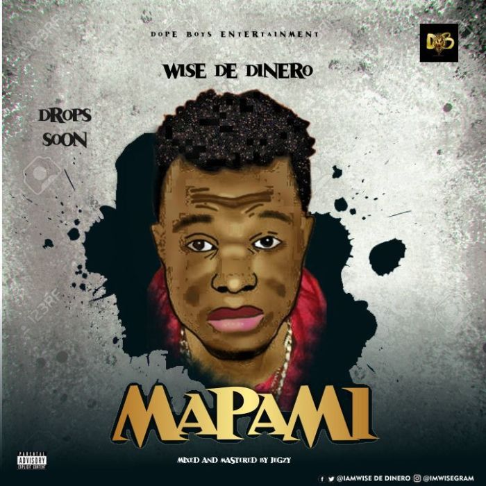 [Download Music] Wise De Dinero – Mapami Img-2146