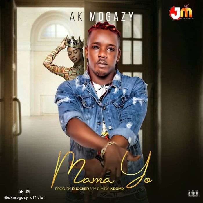 [Download Music] AK Mogazy – Mama Yo  Img-2149