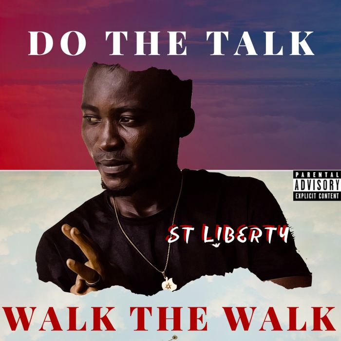 St. Liberty – Do The Talk | 9Jatechs Music Mp3 Img-2188