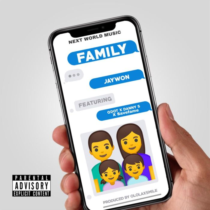 "Jaywon – ""Family"" Ft. Qdot x Danny S x Save Fame | 9Jatechs Music Mp3 Img-2189"