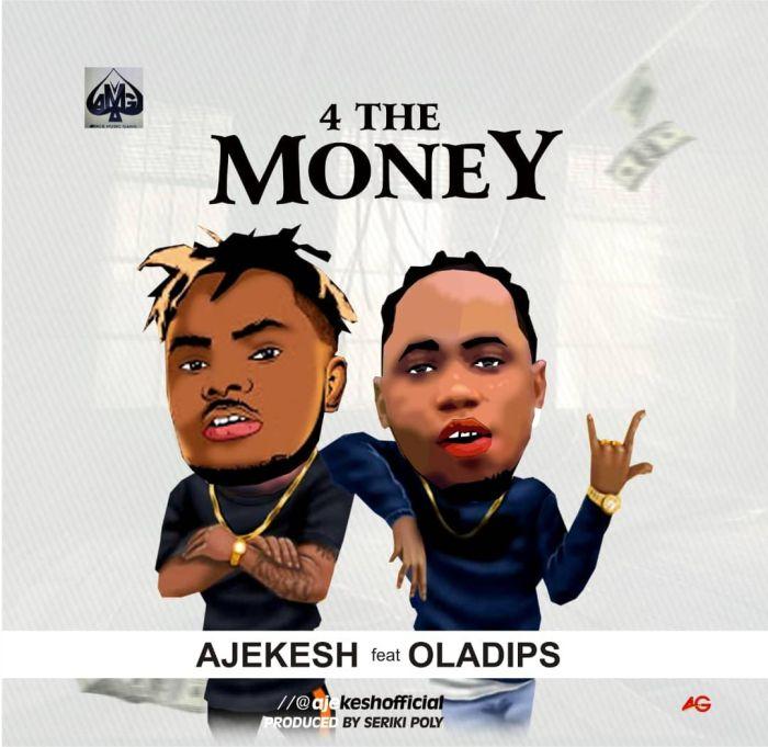 Ajekesh x Ola Dips – For The Money | 9Jatechs Music Mp3 Img-2191
