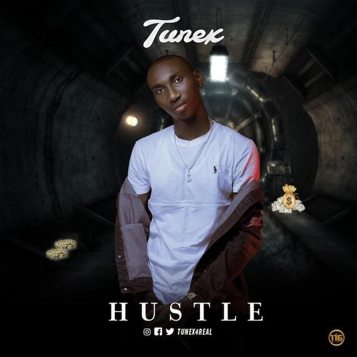 [Music] Tunex – Hustle | Mp3 Img-2298