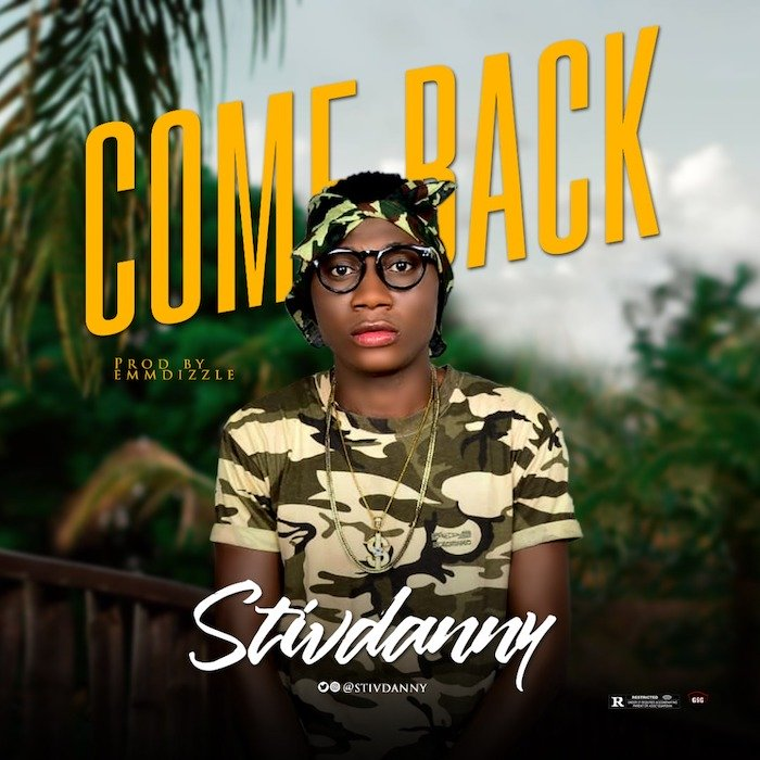 [Music] Stivdanny – Come Back | Mp3 Img-2304
