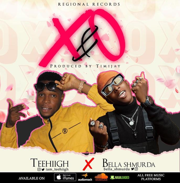 "[Music] Teehiigh – ""X & O"" Ft. Bella Shmurda | Mp3 Img-2309"